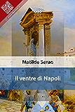 Il ventre di Napoli (Liber Liber)