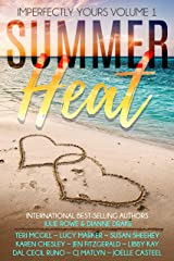 Summer Heat: Imperfectly Yours Volume 1 Kindle Edition