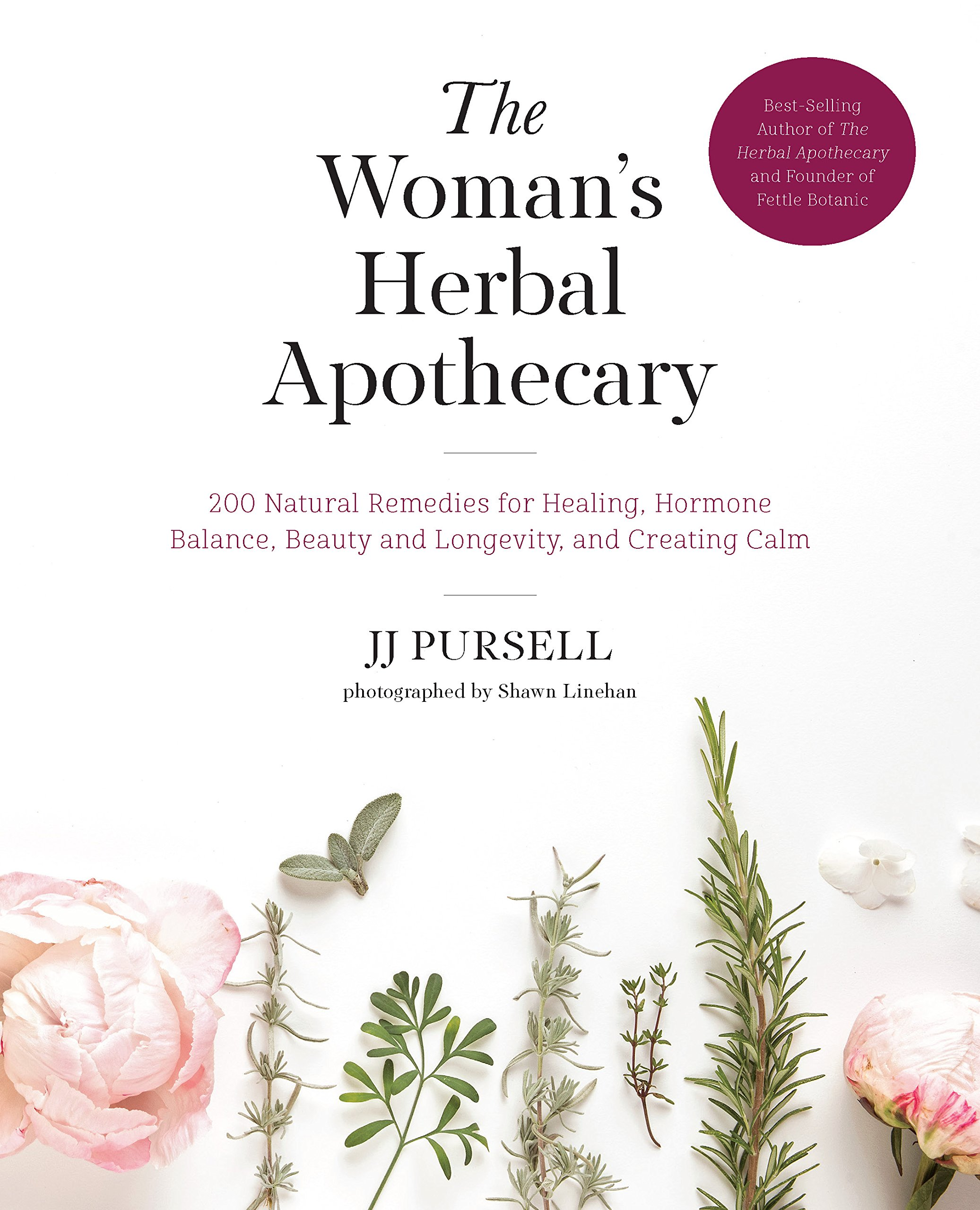 The Woman's Herbal Apothecary: 200 Natural Remedies for