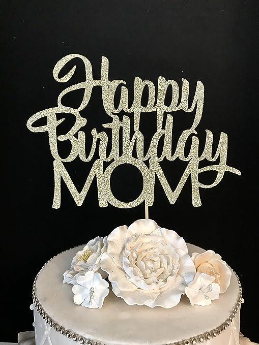 Amazon Com Happy Birthday Mom Cake Topper Arts Crafts Sewing