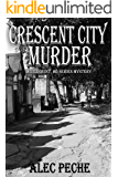 Crescent City Murder (Jill Quint, MD Forensic Pathologist Book 8)