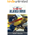 What It's Really Like: Flying the Alaska Bush