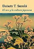 El zen y la cultura japonesa (Orientalia)