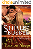 While Passion Sleeps (The Reluctant Brides Series, Book 3)