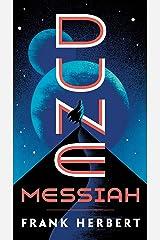Dune Messiah Kindle Edition