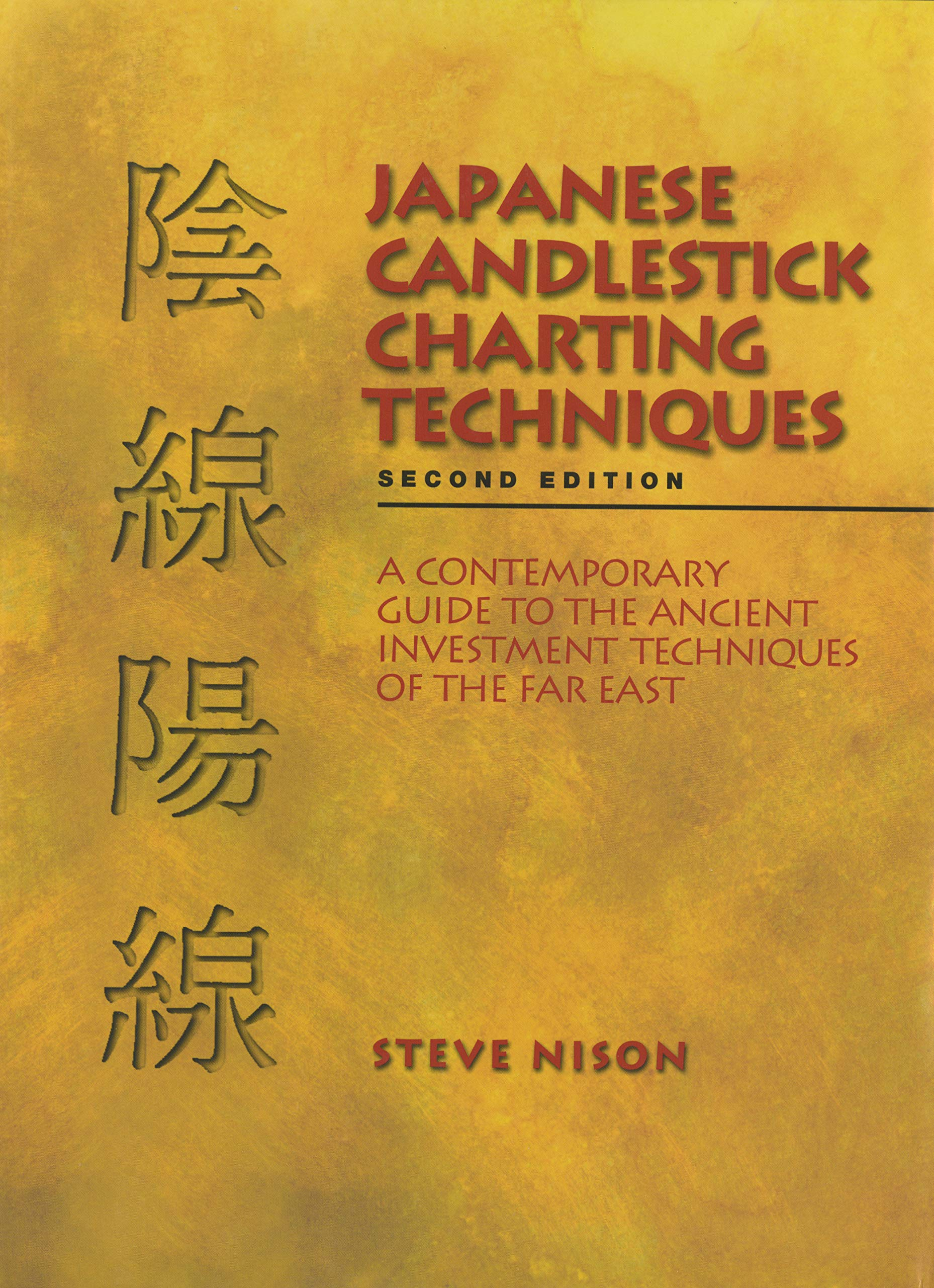 Buy Japanese Candlestick Charting Techniques Book Online at