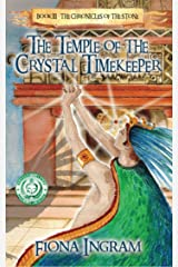 The Temple of the Crystal Timekeeper (The Chronicles of the Stone Book 3) Kindle Edition