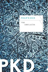 The Simulacra Kindle Edition