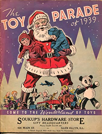 Christmas Toy Catalogs By Mail.Toy Parade Of 1939 Glen Ellyn Il Christmas Toys Santa Lionel