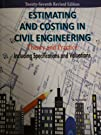 ESTIMATING AND COSTING IN CIVIL ENGINEERING THEORY AND PRACTIC price comparison at Flipkart, Amazon, Crossword, Uread, Bookadda, Landmark, Homeshop18