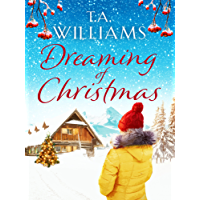 Dreaming of Christmas: The perfect feel-good festive romance for this Christmas!