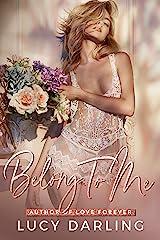 Belong to Me Kindle Edition
