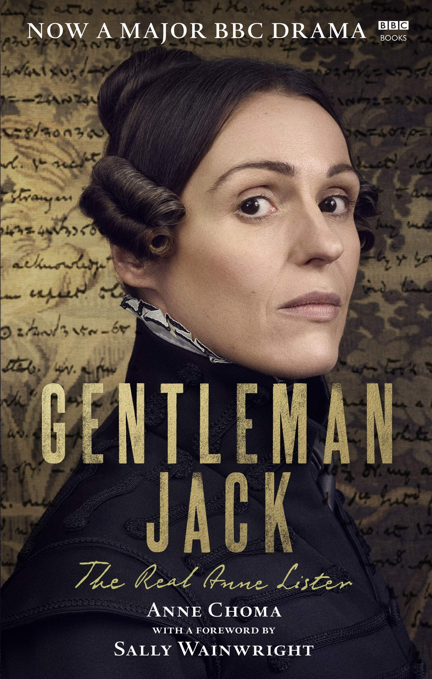 Gentleman Jack  The Real Anne Lister The Official Companion To The BBC Series