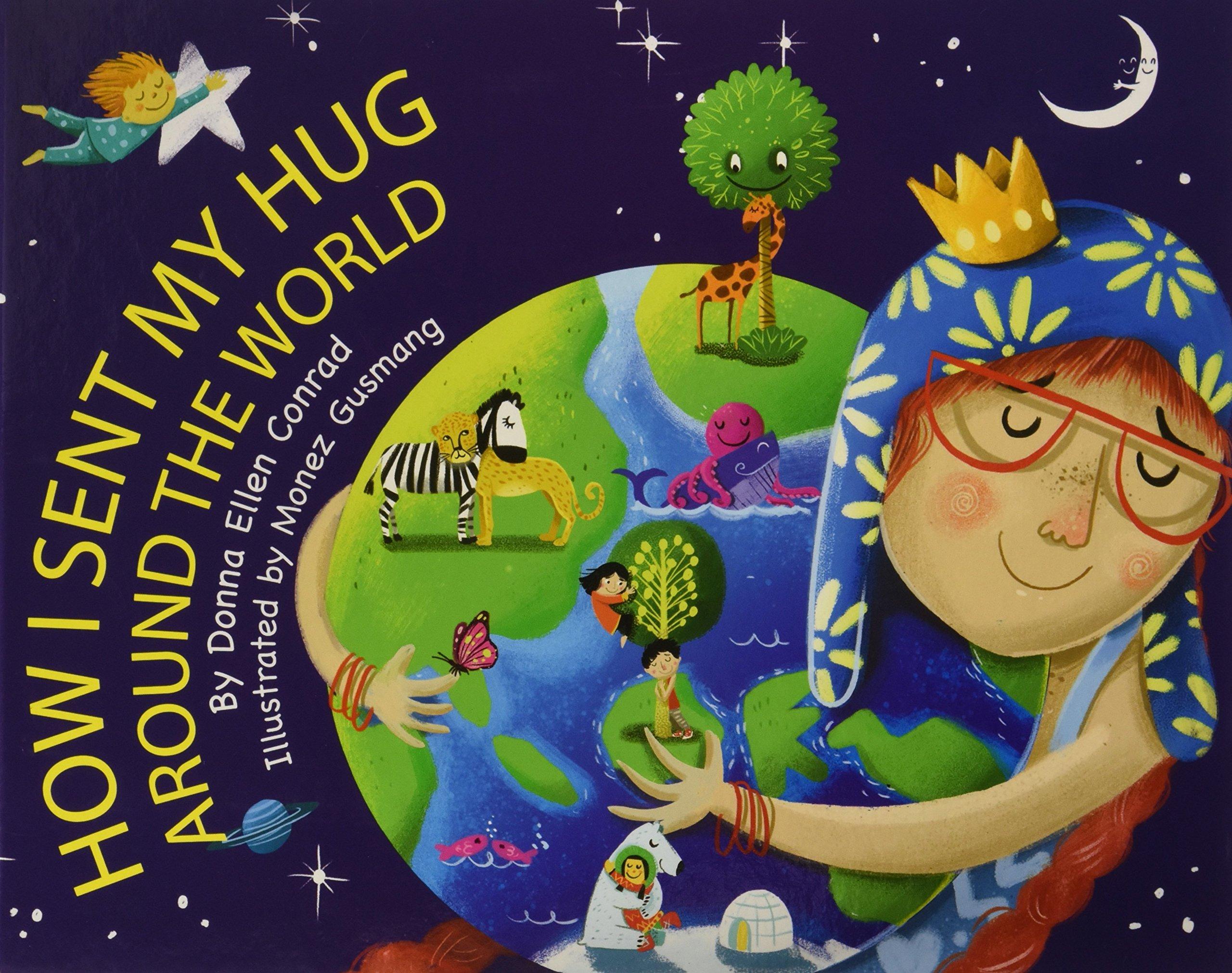 Read Online How I Sent My Hug Around the World pdf epub