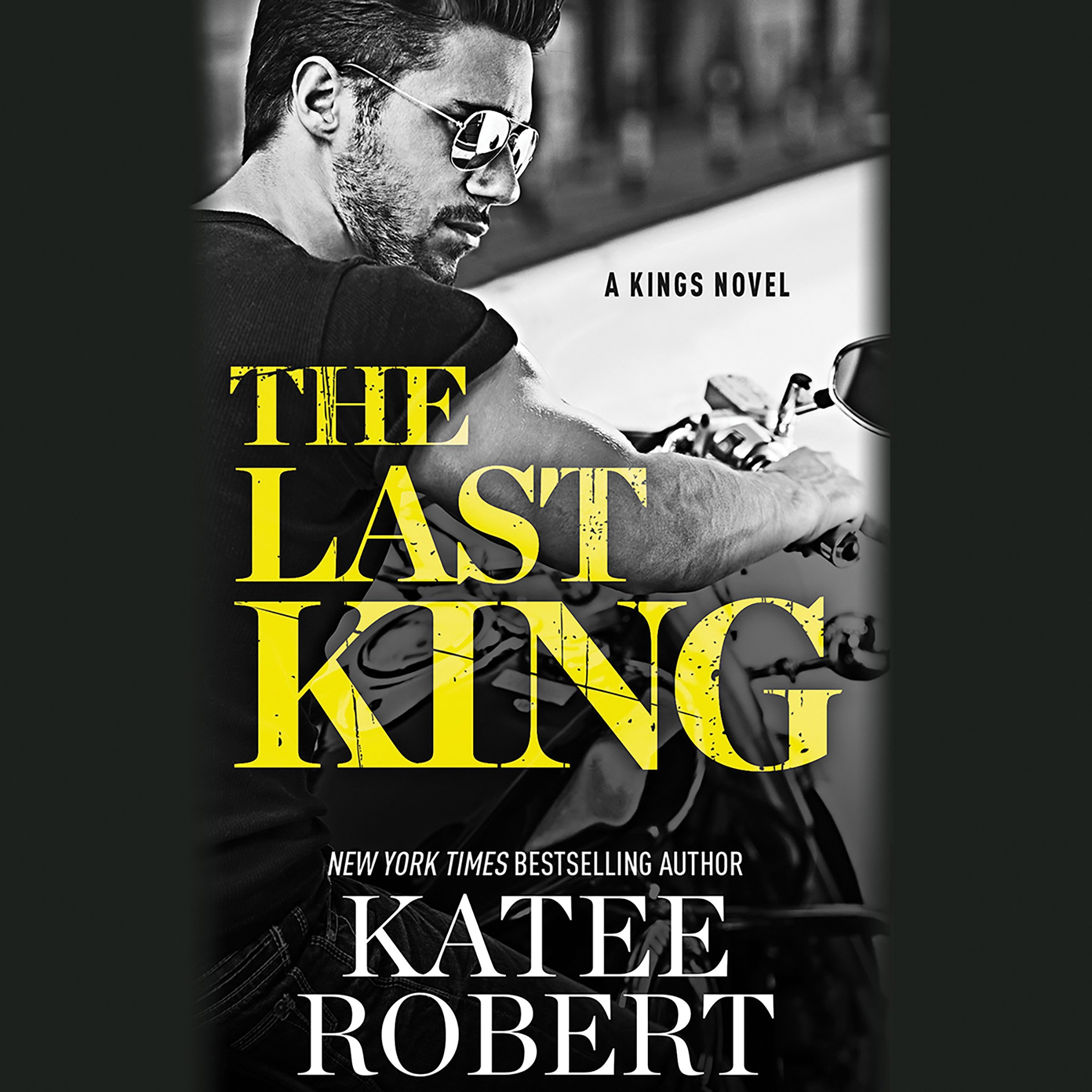 The Last King: The Kings, Book 1