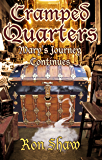 Mary's Journey Continues (Cramped Quarters Book 3)