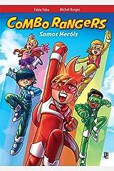 Combo Rangers Graphic Novel vol. 1 - Somos Heróis eBook Kindle