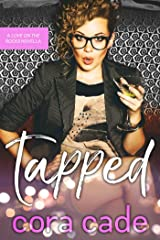 Tapped: A Love on the Rocks Novella Kindle Edition