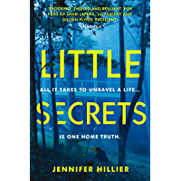 Little Secrets: 'For fans of Shari Lapena, Liz Nugent and Gillian Flynn' Will Dean, author of Dark Pines (Revolution Spy 1) (English Edition)