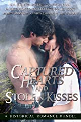 Captured Hearts and Stolen Kisses Kindle Edition