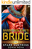 Barbarian King's Bride: Supernova Escapes