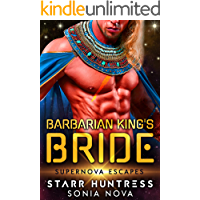 Barbarian King's Bride: Supernova Escapes