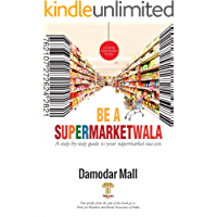 BE A SUPERMARKETWALA: A step-by-step guide to your supermarket success