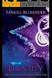 Identity (Salinor the Beginnings Book 2)