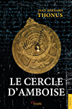 Le Cercle d'Amboise (JE.POLICIERS) (French Edition)