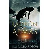 Ladrón de Almas (Crónicas del Horizonte nº 1) (Spanish Edition)