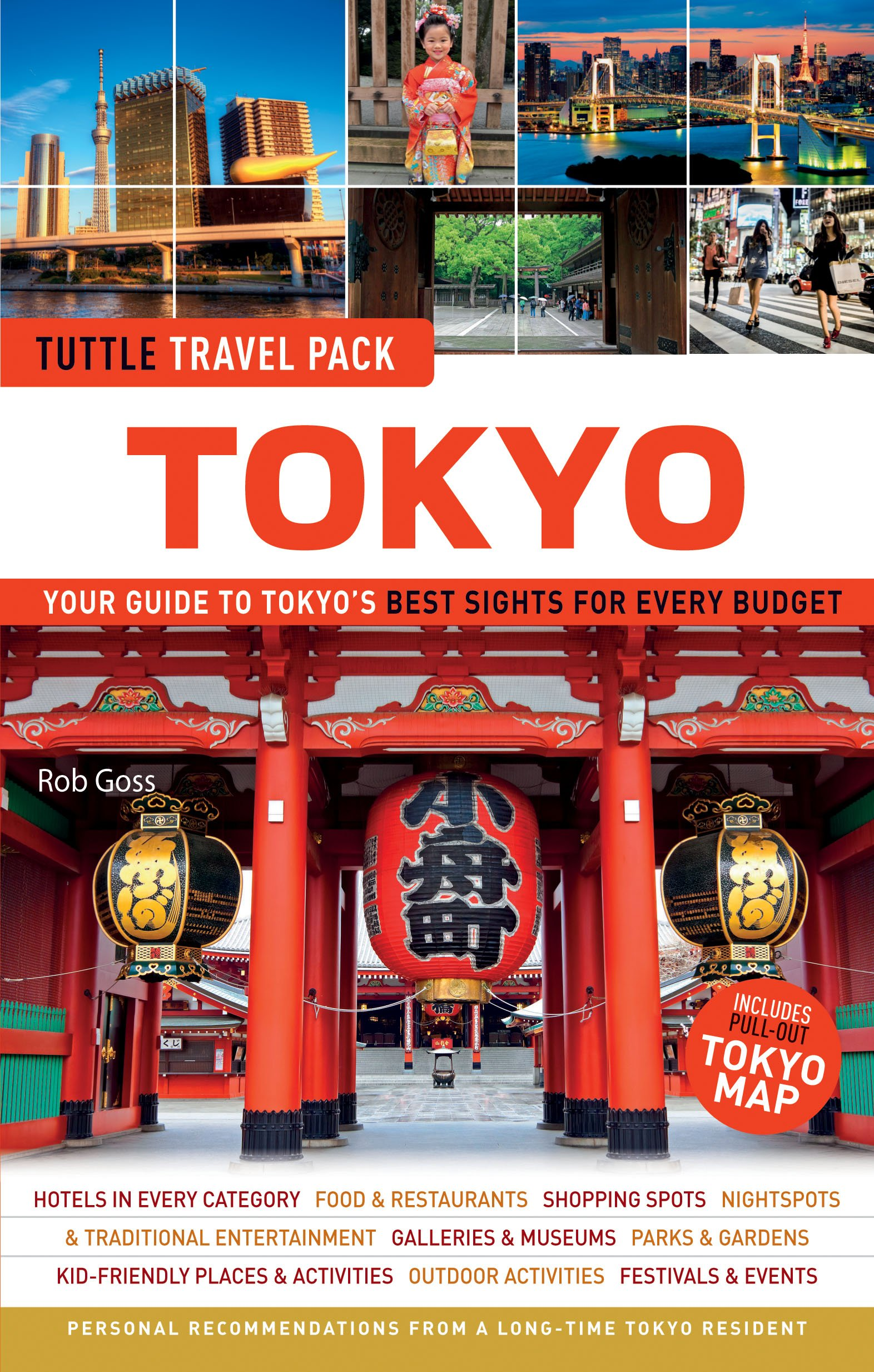 Tuttle Travel Pack Tokyo: Your Guide to Tokyos Best Sights for ...