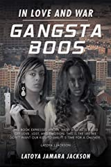 Gangsta Boos: In Love and War Kindle Edition