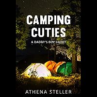 Camping Cuties: A Daddy's Boy short (English Edition)
