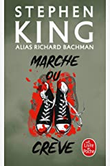 Marche Ou Creve (Le Livre de Poche) (French Edition) Mass Market Paperback
