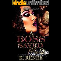 A Boss Saved Me 2