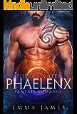 Phaelenx: Fantasy Romance (Zhekan Mates Book 3)