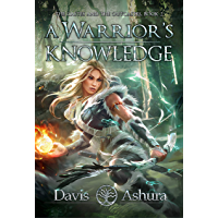 A Warrior's Knowledge: An Anchored Worlds Novel (The Castes and the OutCastes Book 2)