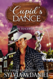 Cupid's Dance: Western Small Town Contemporary Romance (Return to Cupid, Texas Book 3)