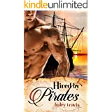 Hired by Pirates: Steamy & Sweet Romance on the Sea (Age Gap Instalove)