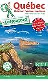 Guide du Routard Québec, Ontario et Provinces maritimes 2017/18