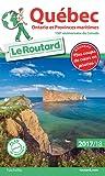 Guide du Routard Québec, Ontario et Provinces maritimes 2017/2018 (Le Routard)