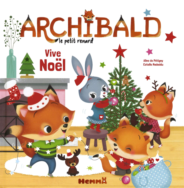 Vive Noel Archibald Vive Noël (French Edition): Pétigny, Aline de, Madeddu