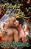 Comfort and Joy (Gay Holiday Romance) by Sean Michael
