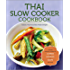 Thai Slow Cooker Cookbook