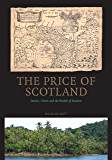 The Price of Scotland: Darien, Union and the Wealth of Nations