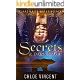 Secrets & Dark Magic: Shifter Romance Mayhem (Guardian of Mates Agency Book 1)