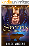 Secrets & Dark Magic (Guardian of Mates Agency Book 1)