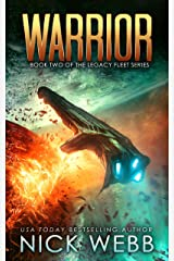 Warrior: Book 2 of The Legacy Fleet Series Kindle Edition