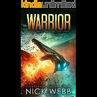 Warrior: Book 2 of The Legacy Fleet Series