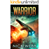 Warrior: Book 2 of The Legacy Fleet Series